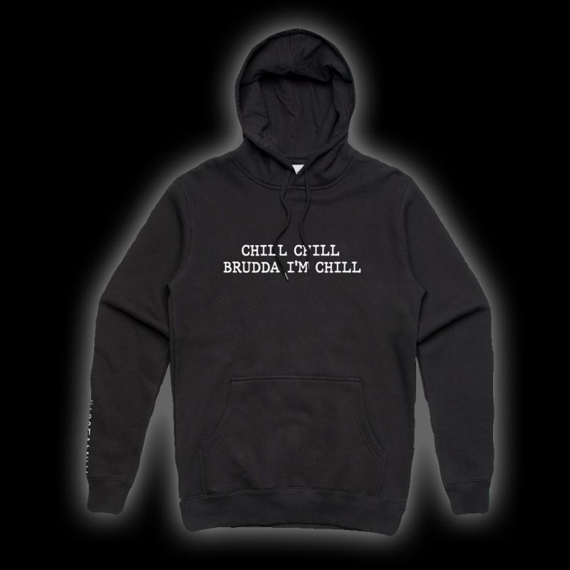 Chill Chill Black Hoody